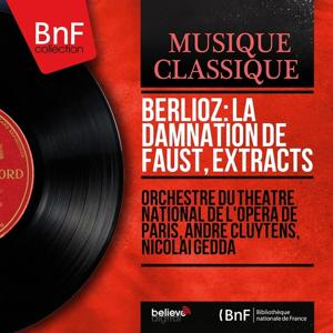 Berlioz: La damnation de Faust, Extracts (Stereo Version)