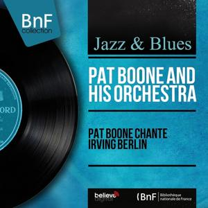 Pat Boone chante Irving Berlin (Mono Version)