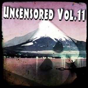 Uncensored, Vol. 11 (Bembe Recordings Presents)