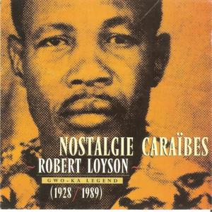 Gwo-Ka Legend :1928-1989 (Nostalgie Caraïbes)