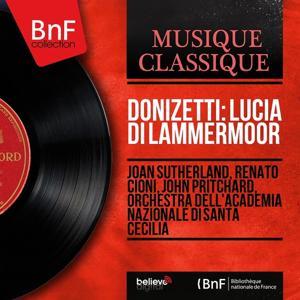 Donizetti: Lucia di Lammermoor (Stereo Version)