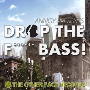 Drop the F****** Bass
