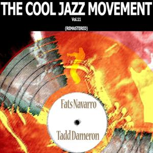 The Cool Jazz Movement, Vol. 11 (Remastered)