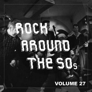 Rock Around the 50's, Vol. 27