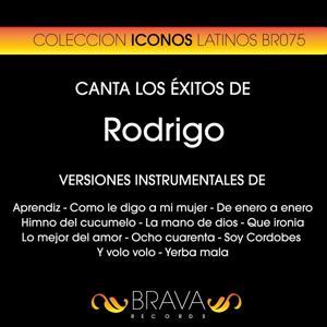 Canta los Exitos de Rodrigo