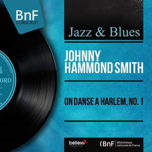On danse à Harlem, No. 1 (Mono Version)
