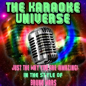 Just the Way You Are (Amazing) [Karaoke Version] [In the Style of Bruno Mars]