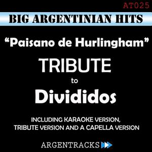 Paisano de Hurlingham - Tribute To Divididos