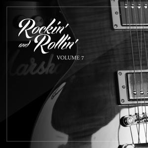 Rockin' and Rollin', Vol. 7