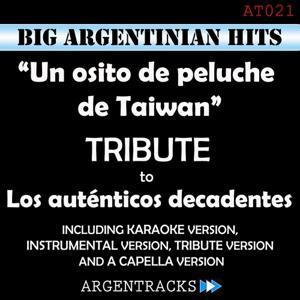 Un Osito de Peluche de Taiwan - Tribute To los Autenticos Decadentes