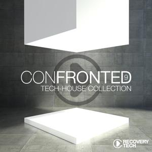 Confronted, Pt. 9 (Tech-House Collection)