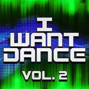 I Want Dance, Vol. 2