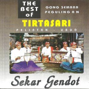 The Best Of Gong Semara Pegulingan: Sekar Gendot