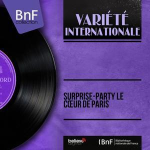 Surprise-party le cœur de Paris (Mono version)