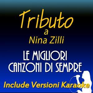 Tributo a Nina Zilli: le migliori canzoni di sempre (Include versioni karaoke)