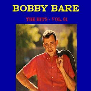 Bobby Bare The Hits, Vol. 1