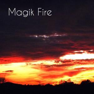 Magik Fire