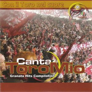 Granata hits compilation: Canta Toro mio