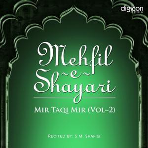 Mehfil-E-Shayari : Mir Taqi Mir, Vol. 2