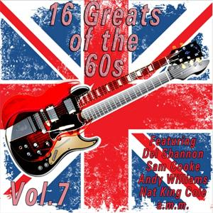 16 Greats of the 60s, Vol. 7