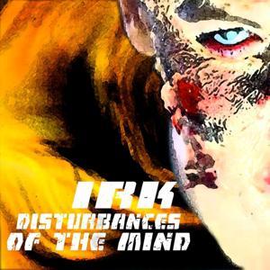 Irk (Disturbances of the Mind)