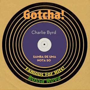 Samba De Uma Nota So (Famous for Hits! Bossa Nova)