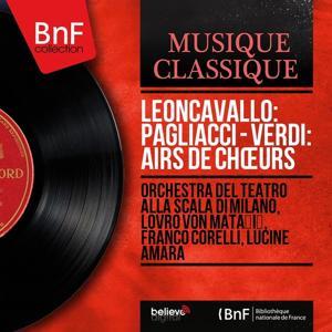 Leoncavallo: Pagliacci - Verdi: Airs de chœurs (Stereo Version)