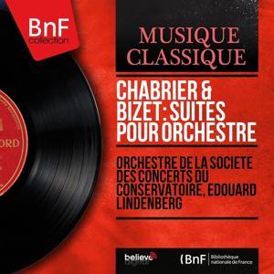 Chabrier & Bizet: Suites pour orchestre (Mono Version)