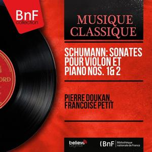 Schumann: Sonates pour violon et piano Nos. 1 & 2 (Mono Version)