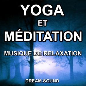 Yoga et méditation (Musique de relaxation - Détente et bien-être)