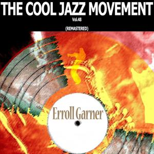 The Cool Jazz Movement, Vol. 48 (Remastered)