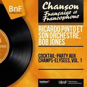 Cocktail-Party aux Champs-Elysées, vol. 1 (Mono Version)