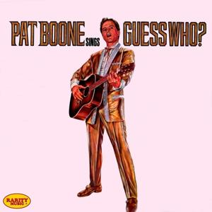 Pat Boone Sings Guess Who
