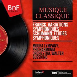 Franck: Variations symphoniques - Schumann: Études symphoniques (Mono Version)