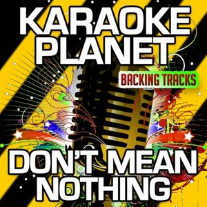 Don't Mean Nothing (Karaoke Version With Background Vocals) (Originally Performed By Richard Marx)