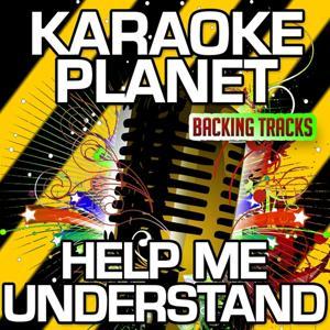 Help Me Understand (Karaoke Version) (Originally Performed By Trace Adkins)