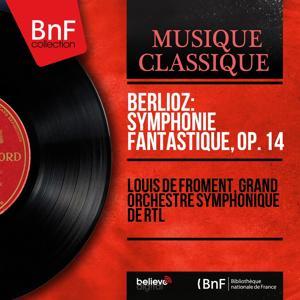 Berlioz: Symphonie fantastique, Op. 14 (Mono Version)
