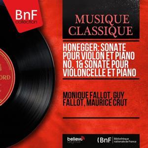 Honegger: Sonate pour violon et piano No. 1 & Sonate pour violoncelle et piano (Mono Version)