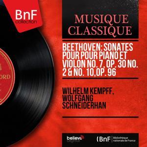 Beethoven: Sonates pour pour piano et violon No. 7, Op. 30 No. 2 & No. 10, Op. 96 (Mono Version)