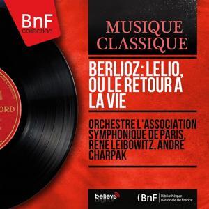 Berlioz: Lélio, ou le retour à la vie (Mono Version)