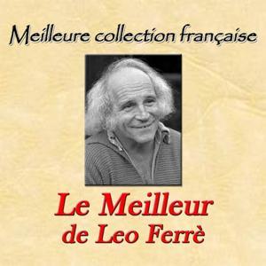 Meilleure collection française: le meilleur de Leo Ferrè