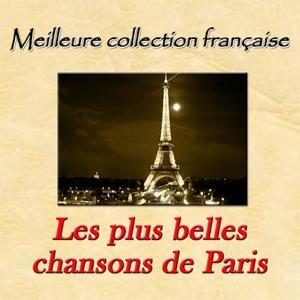 Meilleure collection française: Les plus belles chansons de paris