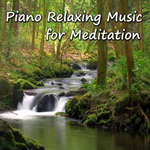 Piano Relaxing Music for Meditation