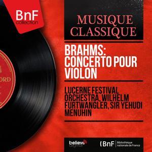 Brahms: Concerto pour violon (Mono Version)