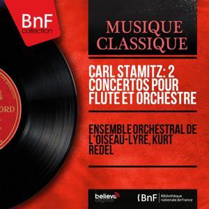 Carl Stamitz: 2 Concertos pour flûte et orchestre (Mono Version)