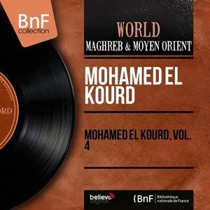 Mohamed El Kourd, Vol. 4 (Mono Version)
