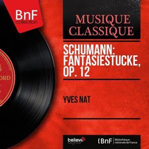 Schumann: Fantasiestücke, Op. 12 (Mono Version)