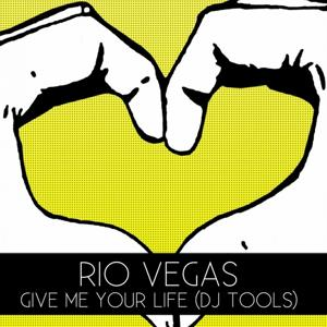 Give Me Your Life (Dj Tools)