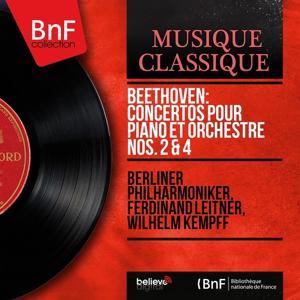 Beethoven: Concertos pour piano et orchestre Nos. 2 & 4 (Mono Version)