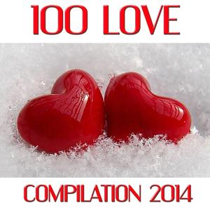 100 Love Songs (Compilation 2014)